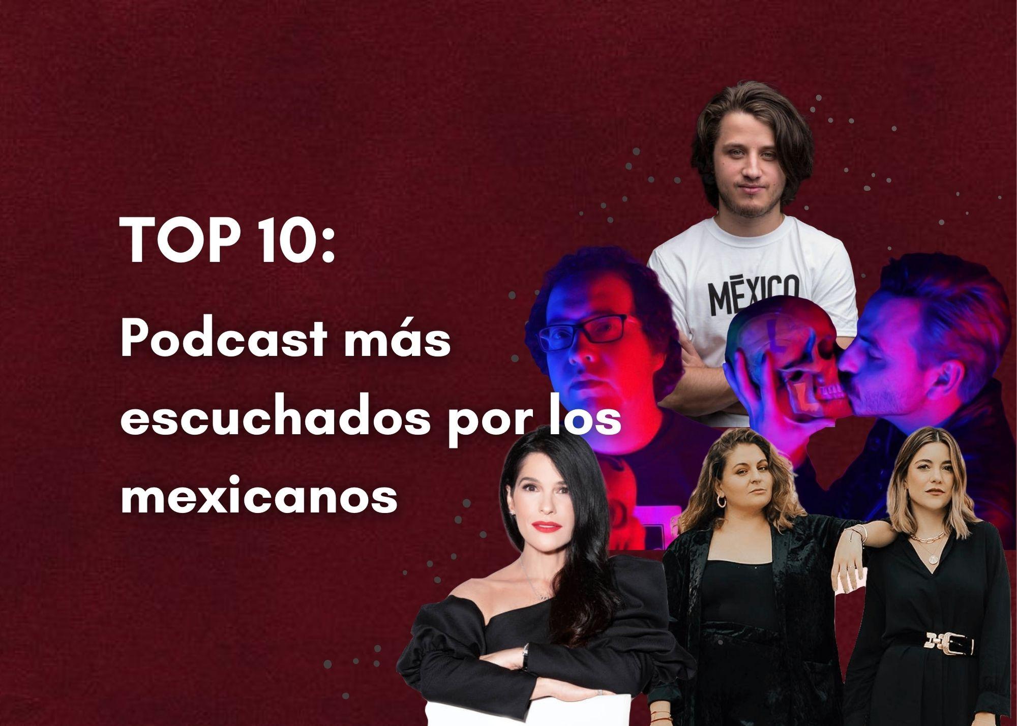 Los podcast más escuchados por los mexicanos