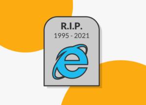 Aquí yace: Internet Explorer dejará de existir en 2022