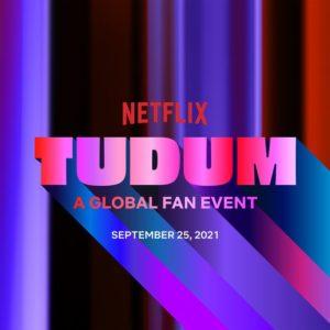 ¿Qué es el TUDUM? Contenido exclusivo, cómo ver y horarios del evento exclusivo